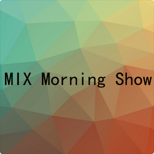 MIX Morning Show