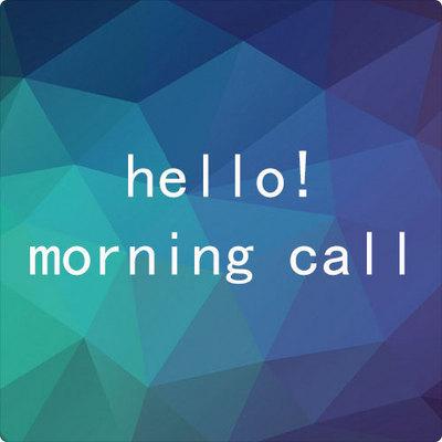 Hello! MorningCall