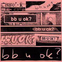 San Holo《bb u ok?》