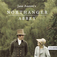 诺桑觉寺 Northanger Abbey
