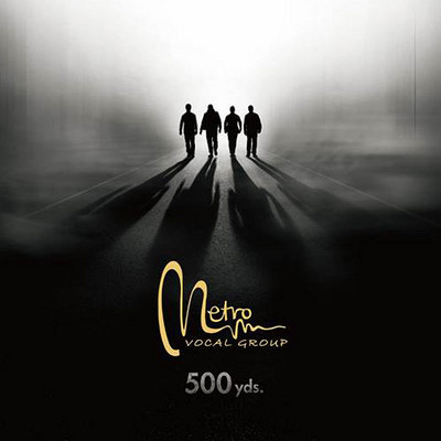【Metro Vocal Group】新专辑《500yds》