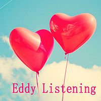 Eddy Listening