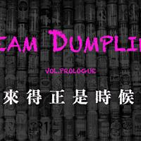 SteamDumpling