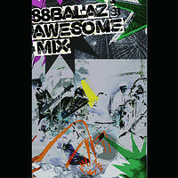 精选辑:BALAZ'S AWSOME MIX