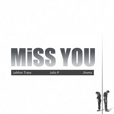 LeMon Traxx:Miss You