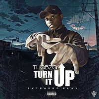 THABZA:TURN IT UP
