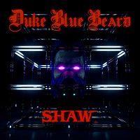 SHAW:Duke Blue Beard