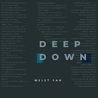 范庭瑜:Deep Down