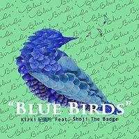 纪仪羚:Blue Birds